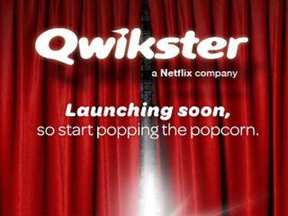 Qwikster - A Netflix company