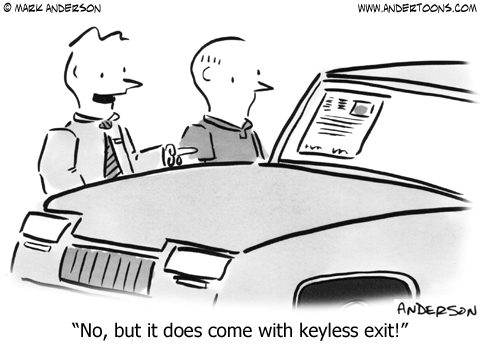 Car cartoon - No, but it does come with keyless exit! - Mark Anderson