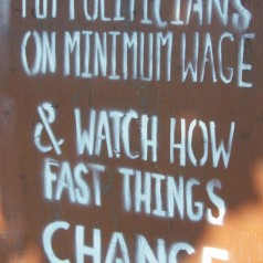 Put Politicians On Minimum Wage - photo by Chris