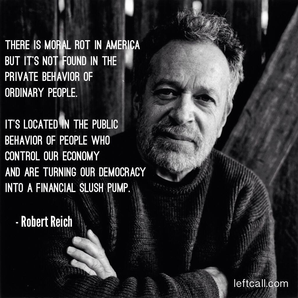 robert-reich-moral-rot-in-america-quote